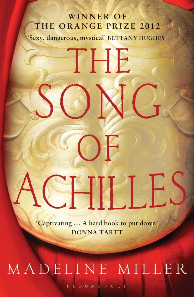 The Song of Achilles  by Madeline Miller - 9781408821985
