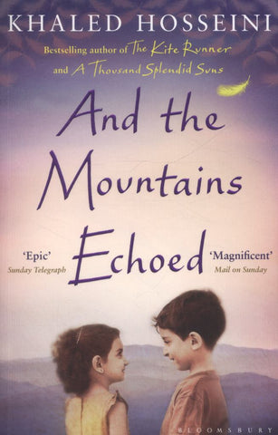 And the Mountains Echoed  by Khaled Hosseini - 9781408842454