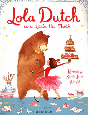 Lola Dutch  by Kenneth Wright - 9781408886250