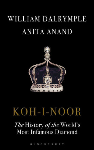 Koh-I Noor  by William Dalrymple - 9781408888841