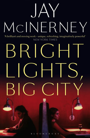 Bright Lights, Big City  by Jay McInerney - 9781408889398