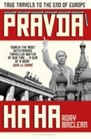 Pravda Ha Ha  by Rory MacLean - 9781408896532