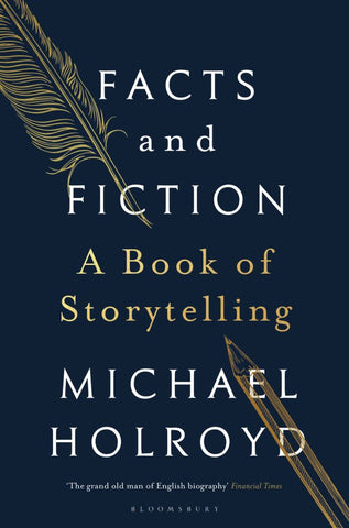 Facts and Fiction  by Michael Holroyd - 9781408897355