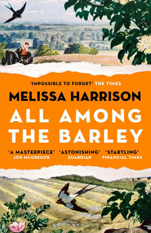 All among the Barley  by Melissa Harrison - 9781408897973