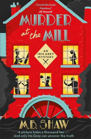 Murder at the Mill  -