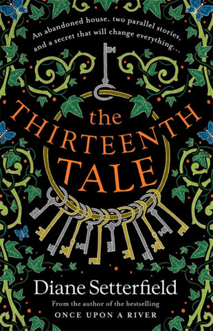 The Thirteenth Tale  by Diane Setterfield - 9781409192954