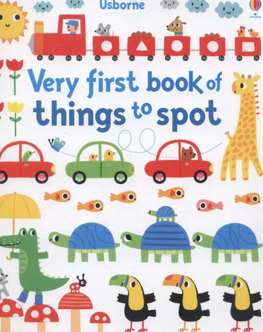 Very First Book of Things to Spot  by Fiona Watt - 9781409581574