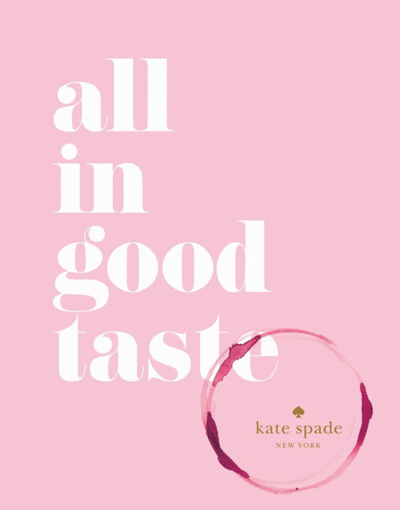 Kate Spade New York: All in Good Taste  by kate spade kate spade new york - 9781419717871