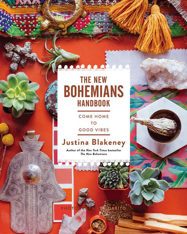 The New Bohemians Handbook  by Justina Blakeney - 9781419724824