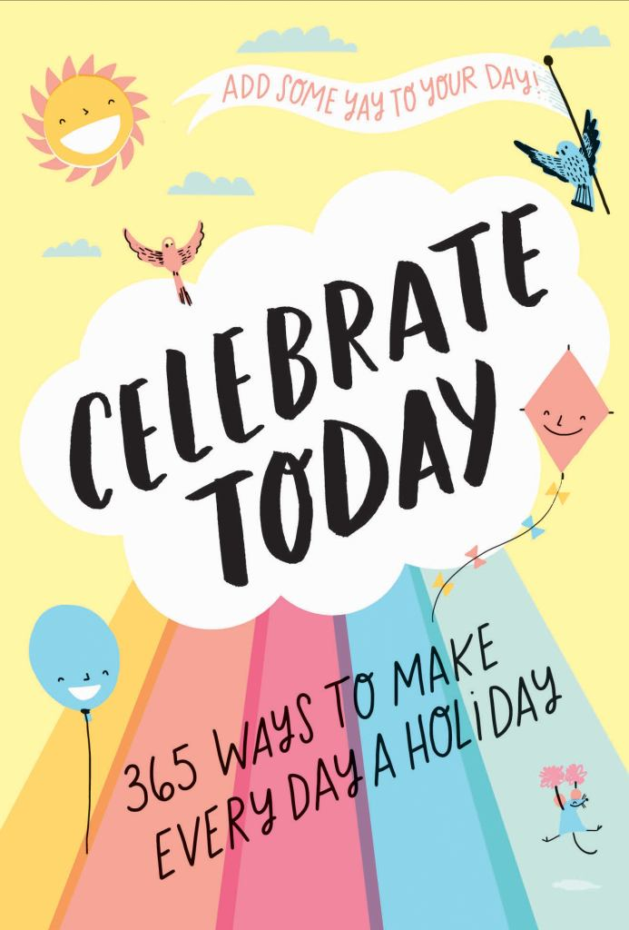 Celebrate Today  by Jessica MacLeish - 9781419732270
