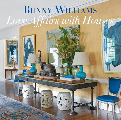 Love Affairs with Houses  by Bunny Williams - 9781419734649