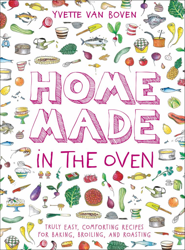 Home Made in the Oven  by Yvette van Boven - 9781419740442