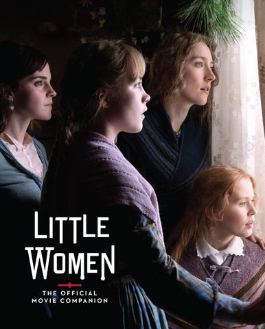 Little Women: the Official Movie Companion  by Gina McIntyre - 9781419740688