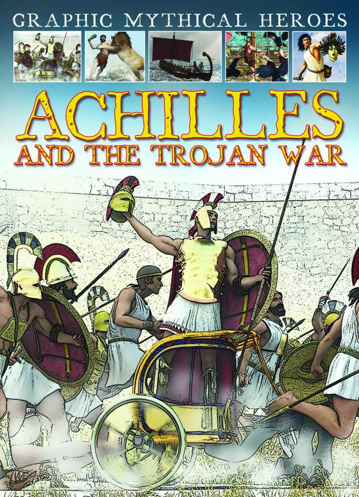 Achilles and the Trojan War  by Gary Jeffrey - 9781433975080