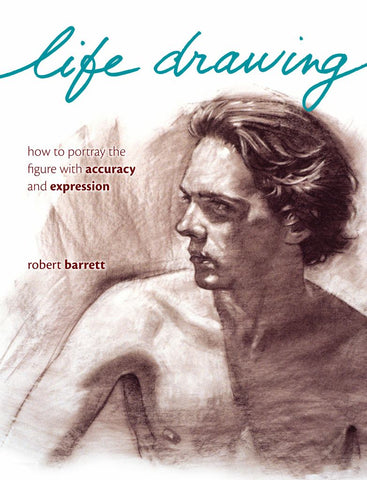 Life Drawing  by Robert Barrett - 9781440325229