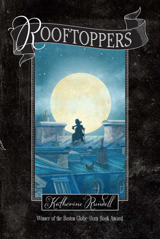 Rooftoppers  by Katherine Rundell - 9781442490598