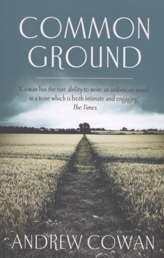 Common Ground  by Andrew Cowan - 9781444760736