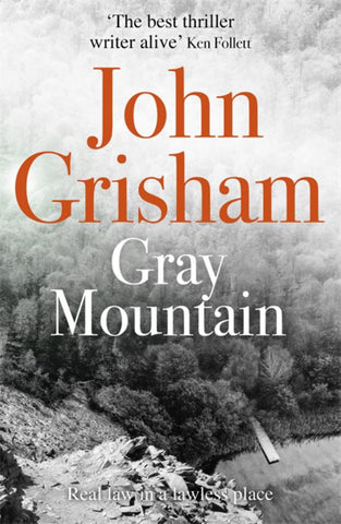 Gray Mountain  by John Grisham - 9781444765656