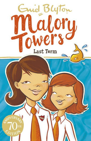 Malory Towers - Last Term