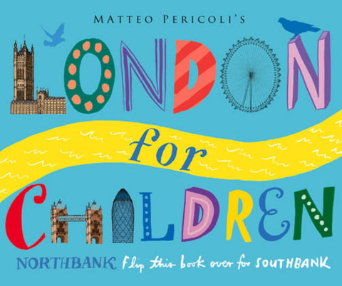 London for Children  by Matteo Pericoli - 9781447213130