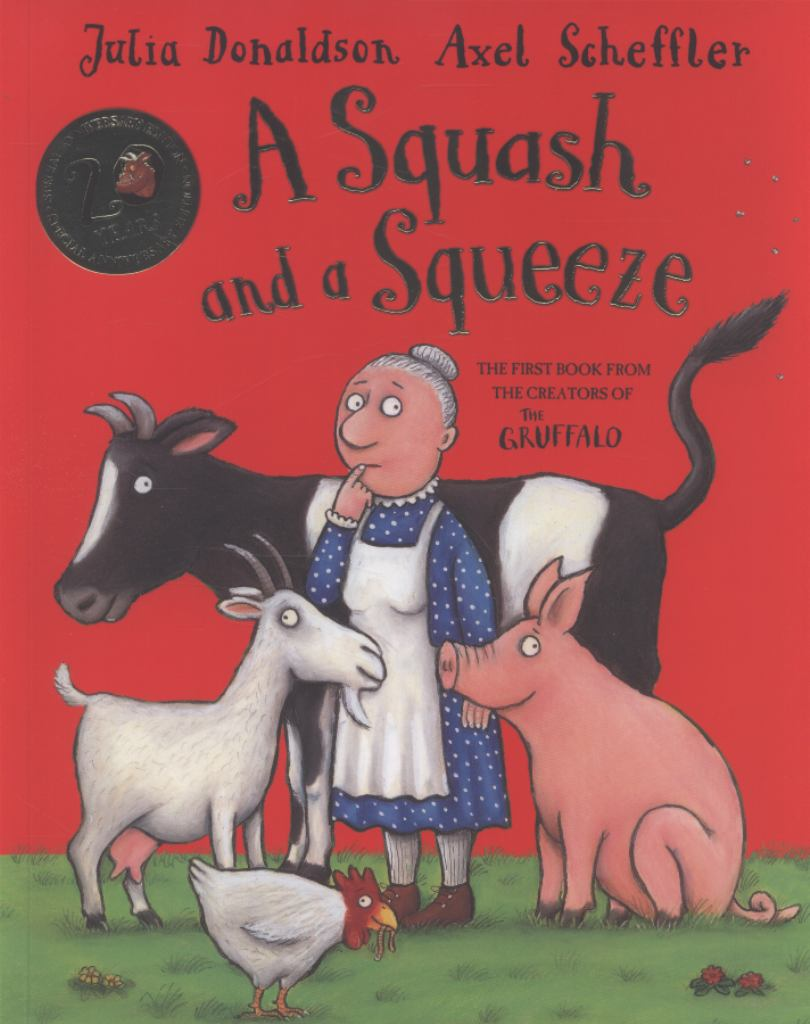 A Squash and a Squeeze  by Julia Donaldson - 9781447231271