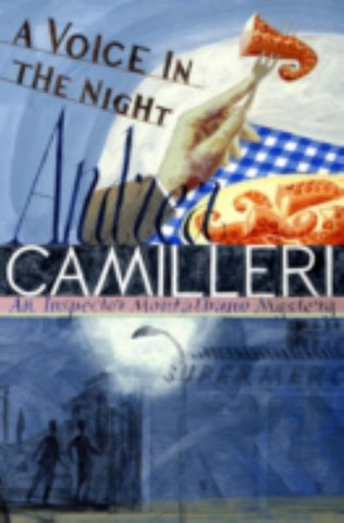 A Voice in the Night  by Andrea Camilleri - 9781447264576