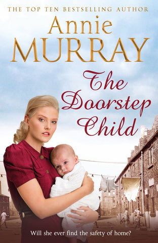 The Doorstep Child  by Annie Murray - 9781447283980