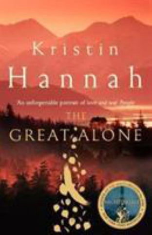 The Great Alone  by Kristin Hannah - 9781447286004