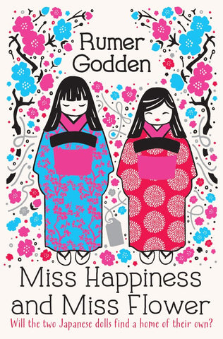 Miss Happiness and Miss Flower  by Rumer Godden - 9781447292746