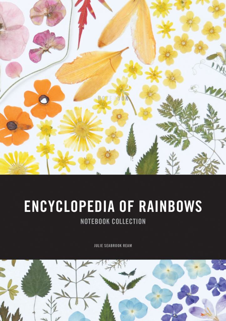 An Encyclopedia of Rainbows Notebook Collection  by Julie Seabrook Ream - 9781452155357