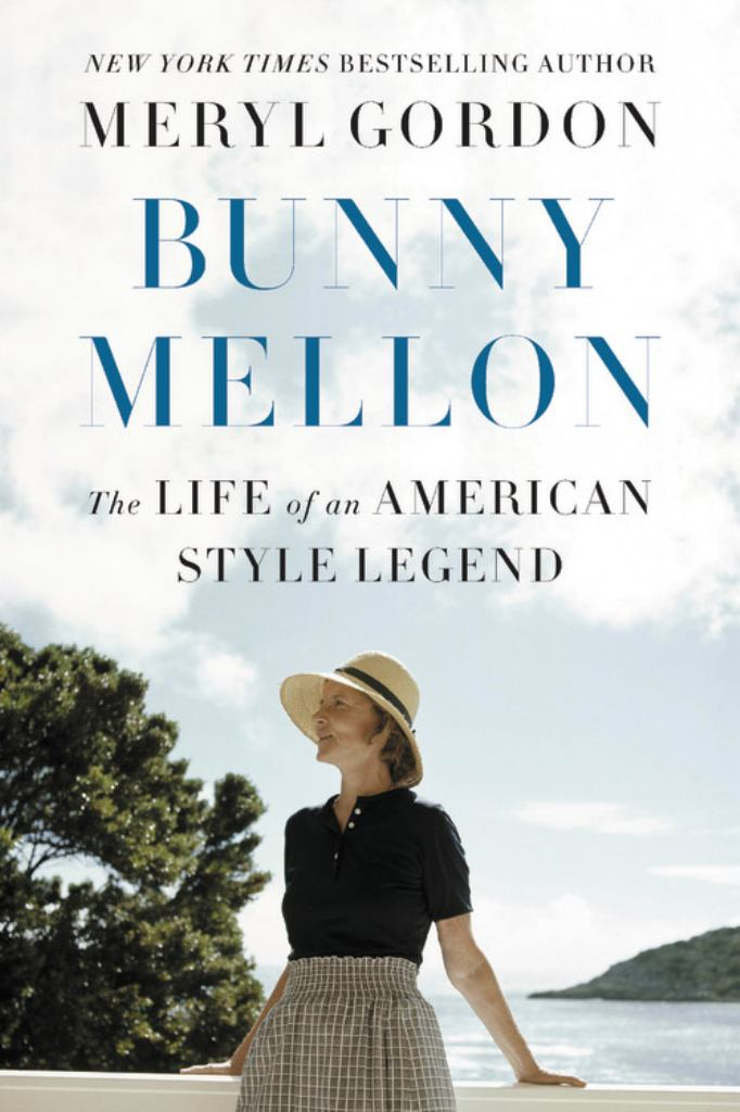 Bunny Mellon  by Meryl Gordon - 9781455588725