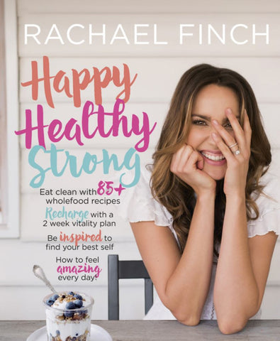 Happy, Healthy, Strong  by Rachael Finch - 9781460753071