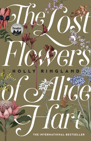 The Lost Flowers of Alice Hart  by Holly Ringland - 9781460754474