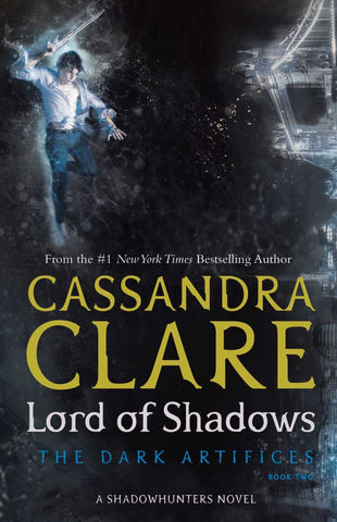 Lord of Shadows  by Cassandra Clare - 9781471116674