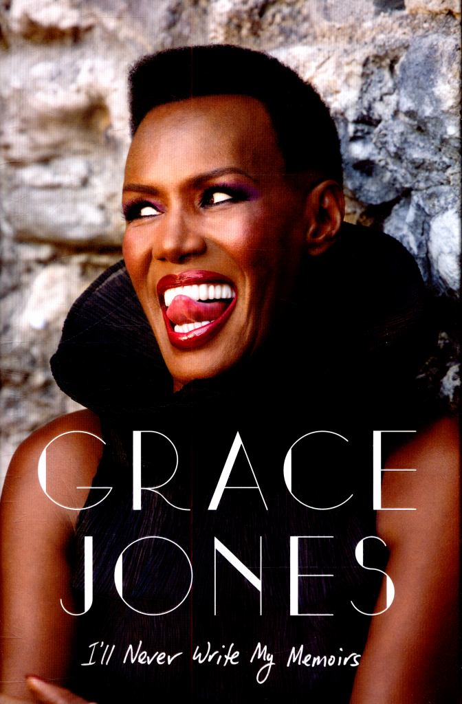 I'll Never Write My Memoirs  by Grace Jones - 9781471135217