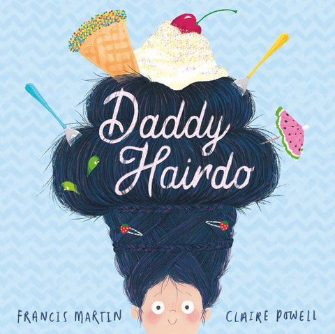 Daddy Hairdo  by Francis Martin - 9781471147876