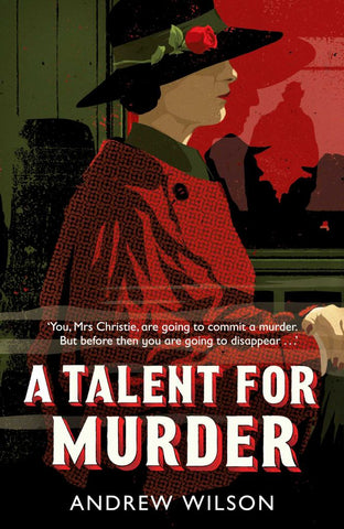 A Talent for Murder  by Andrew Wilson - 9781471148224