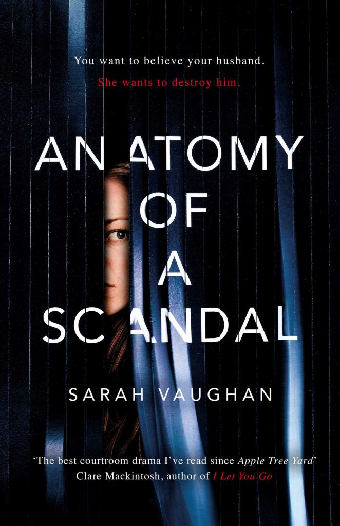 Anatomy of a Scandal  by Sarah Vaughan - 9781471165009