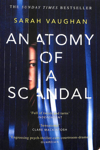 Anatomy of a Scandal  -