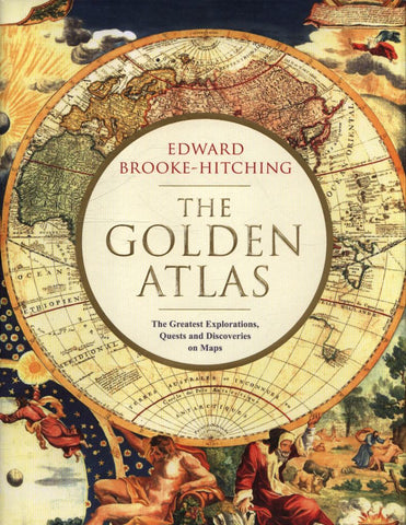The Golden Atlas  by Edward Brooke-Hitching - 9781471166822