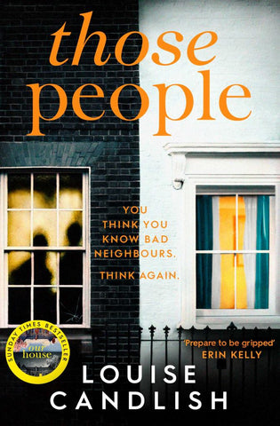 Those People  by Louise Candlish - 9781471168109