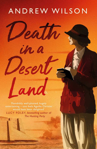Death in a Desert Land  by Andrew Wilson - 9781471173486