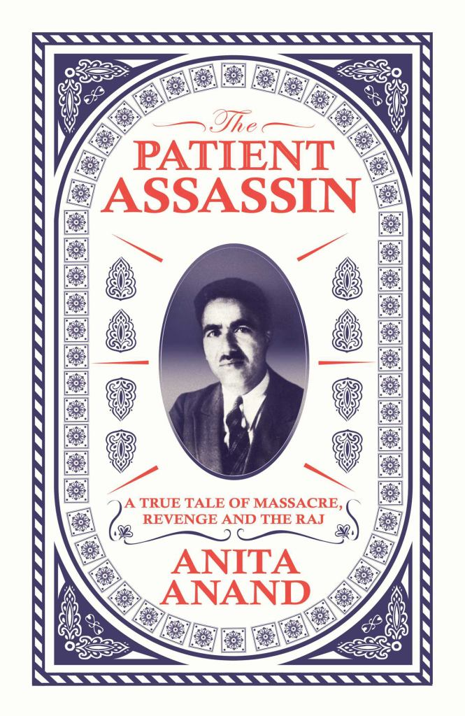 The Patient Assassin  by Anita Anand - 9781471174223