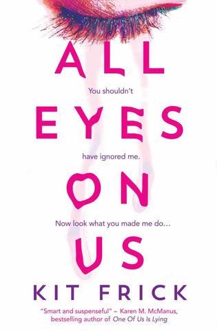All Eyes on Us  by Kit Frick - 9781471186011