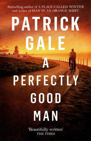 A Perfectly Good Man  by Patrick Gale - 9781472255426