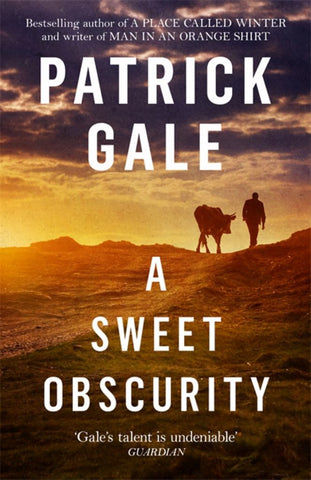 A Sweet Obscurity  by Patrick Gale - 9781472255464