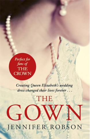 The Gown  by Jennifer Robson - 9781472262677