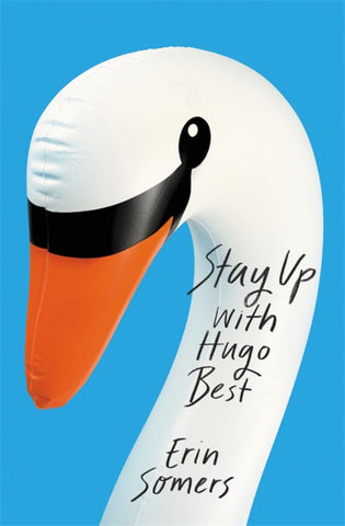 Stay up with Hugo Best  by Erin Somers - 9781472268310