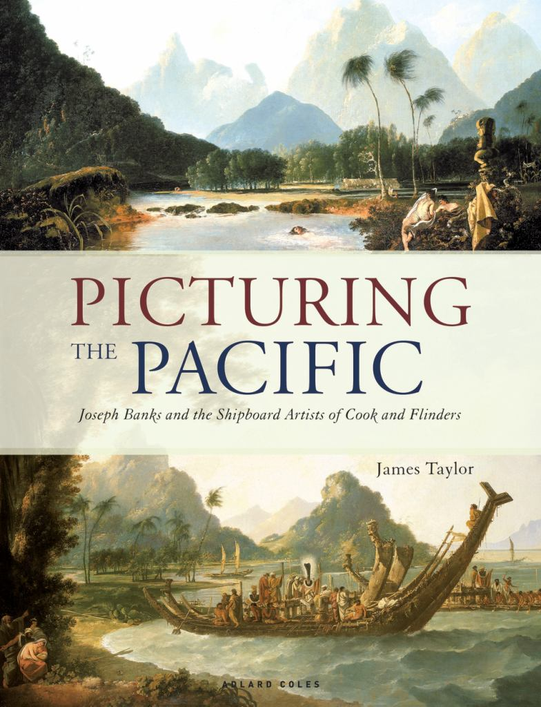 Picturing the Pacific  by James Taylor - 9781472955432