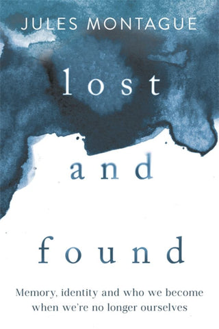Lost and Found  by Jules Montague - 9781473646957